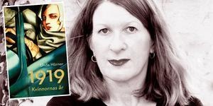 """Unda Hörner har skrivit boken """"1919 – Kvinnornas år"""". Foto: pressbild / Imi Kötz (bilden är ett montage)"""