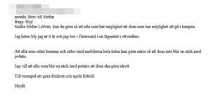 My Tander mejlade statsminister Stefan Löven.