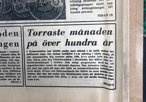 Ur NA 25 juni 1969: Endast tre millimeter regn hade hittills fallit över Örebrotrakten under juni.