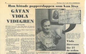 Rikspressen fortsatte att skriva om Viola långt efter hennes försvinnande. Expressen uppmärksammade lappen som hittades i Håsjö.