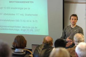 Ulf Hjerppe, jurist vid Brottsoffermyndigheten i Umeå, berättade bland annat om vad som gäller i skadeståndsfrågor.
