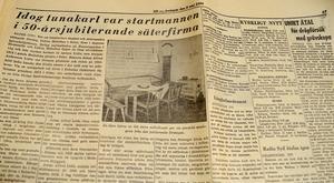 I en artikel i Dala Demokraten 1964  kunde man läsa att det var en tunhuk, Alfred Lidén, som startade möbelföretaget 1898.