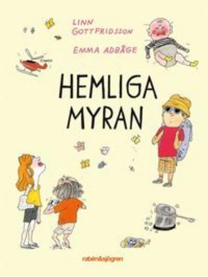 Hemliga Myran -Linn Gottfridsson och Emma AdBåge