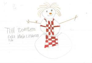 Maja 8 år från Backe har skickat ett julkort med en glad snögubbeFoto: Teckning