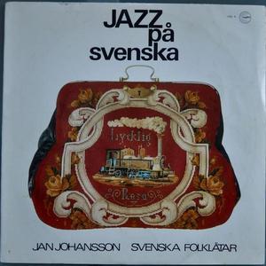 Jan Johansson - Jazz på svenska.