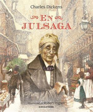 """Charles Dickens """"En julsaga"""" är en av de mest kända julberättelserna."""