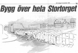 När nu biltrafiken kring Stortorget begränsades bad kommunen invånarna om synpunkter om hur torget skulle utformas. Och kreativiteten var det inget fel på. Som till exempel förslaget om att bygga över hela torget och göra ett inomhustorg med behagligt klimat året om. ÖP:S tecknare Karl-Iwar illustrerade hur det skulle kunna se ut.