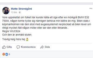 Mattias Strandgård uppmanar allmänheten att hålla utkik efter hans stulna bil.