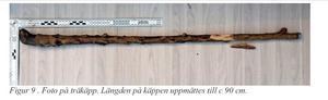 En träkäpp ska ha använts enligt åtalet för att tortera offret. Bild: Polisen
