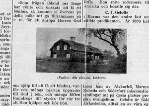 GRUNDEN. Ett utklipp från en tidningsartikel från 1927. På bilden syns huset där Älvkarleö missionsförsamling startades.