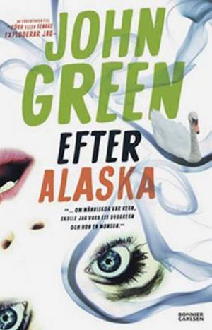 Efter Alaska, John Green