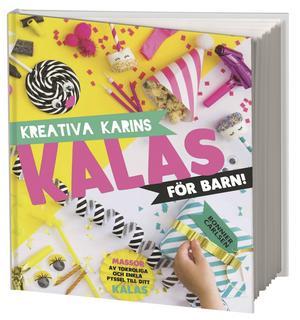 Kreativa Karins kalas för barn.
