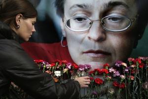 Ryska journalisten  Anna Politkovskaja granskade makthavarna och blev mördad.