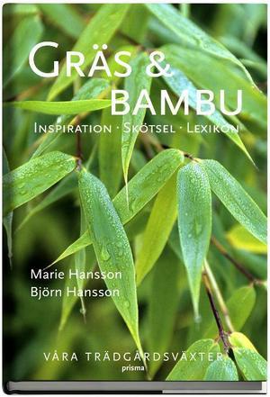 Gräs och bambu av Björn och Marie Hansson.  Foto: Ica Bokförlag