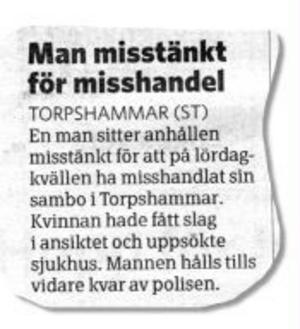 Tre anmälningar om misshandel i Ånge har polisen fått in efter helgen. En av dem berättade ST om i gårdagens tidning.