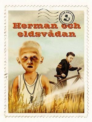 """Stian Holes bok """"Herman och eldsvådan"""" är ett mästerstycke som bränner sig fast på näthinnan med makalösa bilder, anser Helen Schmidl."""