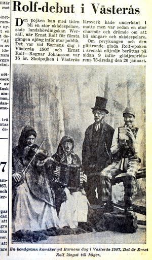 Här syns Rolf på en bild från 1907. Då hade han ännu inte hittat sin glamourösa stil. Han jobbade många år som komiker och sångare runt om i landet.