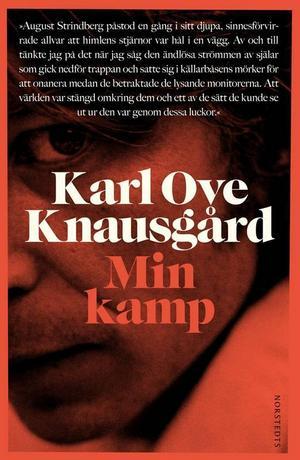 Värstingförfattare. Karl Ove Knausgård håller Norge i ett järngrepp med sin skandalomsusade självbiografiska romanserie i kolossalformat.