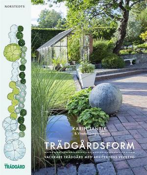 Trädgårdsform, vackrare trädgård med arkitektens verktyg   Karin Janrik och Viveka Ljungström   Norstedts   Det här är en bok som riktar sig till den som har en plan för sin trädgård, och med en hel del trädgårdskunskap. Fylliga textbeskrivningar blandat med skisser och foton. Inspiration som ska hjälpa läsaren att börja skissa på sin trädgårdsdröm. Trappor, staket, skapa olika rum, hitta rätt stil till huset. Här får man hjälp med alla tänkbara trädgårdsscenarier.