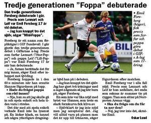 Artikel efter att Emil Forsberg gjort debut för GIF Sundsvall 2009.