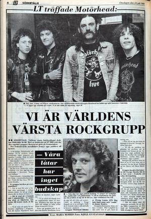 Exklusiv intervju med Motörhead dagen för spelningen på Scaniarinken den 24 juli, 1985.