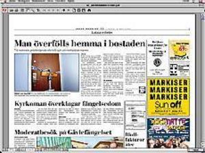 Gefle Dagblad den 5 maj. Tillvägagångssättet vid överfallet på 52-åringen kan antyda ett samband med en lägenhetsattack förra måndagen. Då bakbands en 31-årig man av två män i sin bostad på Nygatan på Öster.