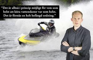 Det behövs hårdare regler för vattenskotrar, skriver Erik Vikström.