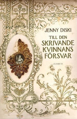"""Jenny Diski""""Till den skrivande kvinnans försvar""""(Alfabeta)Marie De Gournay var lika besatt av essäisten Montaigne som tonårsflickor är tokiga i poppojken Justin Bieber. Hon föraktades av sin samtid, och Jenny Diski vill med sin roman upprätta hennes rykte. Resultatet är en stark berättelse om den skrivande kvinnans villkor – även i vår tid."""
