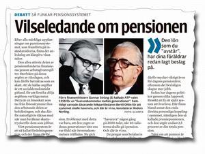 Anders Norling skrev om pensionssystemet den 4 september. Karl-Olov Hedler med stor erfarenhet inom socialförsäkringsområdet, replikerar på Norlings debattinlägg.