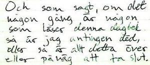 Tova Moberg  beskriver ingående i sina dagboksanteckningar om flera hot och misshandelstillfällen. Det blir tungt för måna anhöriga när anteckningarna läses upp i rätten. Foto: Polisens förundersökning