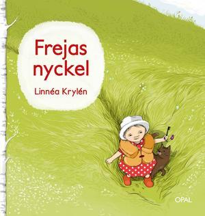"""I höst kom andra boken om Freja, """"Frejas nyckel""""."""