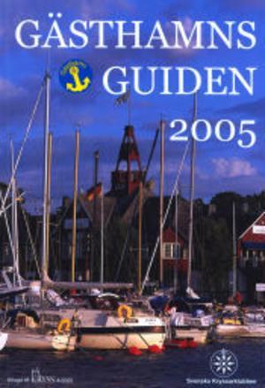 Runt 500 hamnar finns med i guiden. Tre har fått guldstjärna och den enda i Norrland som har fått den utmärkelsen är Örnsköldsviks Gästhamn.