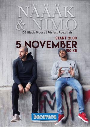 Näääk och Nimo är tillbaka i Gävle.