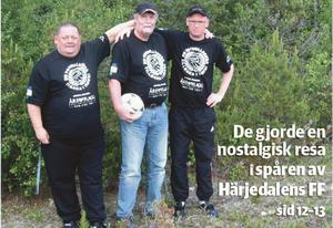Roland, Agne och Ingvar tar dig med på en resa genom Härjedalens fotbollslandskap.