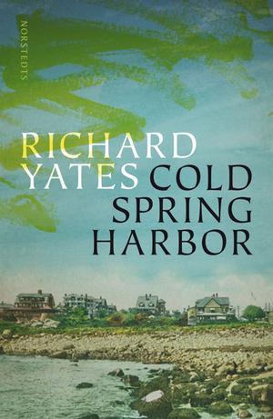 """Richard Yates""""Cold Spring Harbor""""(Norstedts)Inte lika bra som """"Revolutionary road"""", men även en mindre bok i författarskapet är läsvärd när det den amerikanska mästaren Richard Yates som håller i pennan. Här tecknar han bilden av en familj i en turistort där den amerikanska drömmen smälter inför läsarens ögon. Romanen innehåller en av hans mest minnesvärda karaktärer: den på tomgång pladdrande Gloria Drake."""