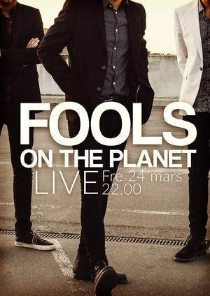 Fools On The Planet.