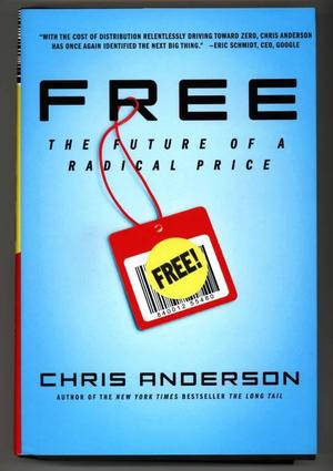 "Aktuell bok. ""Free: The future of a radical price"" av Chris Anderson."
