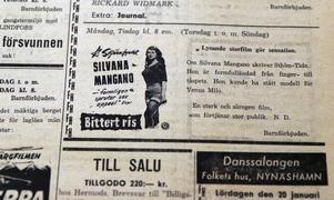 """Publiksuccé. Silvana Mangano blev en stjärna genom sin roll som ung kvinna på ett risfält i den neorelalistiska """"Bittert ris"""". Filmen lockade även publik i Nynäshamn."""