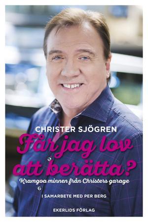 Christer Sjögrens memoarer som finns ute i handeln tisdag 25 oktober.