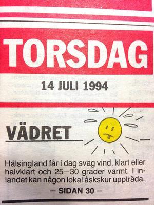 Hälsingland fick flera veckor med Medelhavsvärme under sommaren 1994.