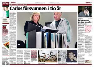 I maj i år hade det gått tio år sedan Carlos Pizarro Cortes försvann från sitt hem i Strömsund. Nu har Carlos mor ansökt hos Skatteverket om att få dödförklara sin son.